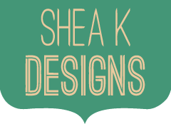 Shea K Designs